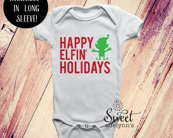Happy Elfin Holidays Bodysuit, Happy Holidays, Babies First Christmas, 1st Christmas Outfit, Funny Christmas Creeper