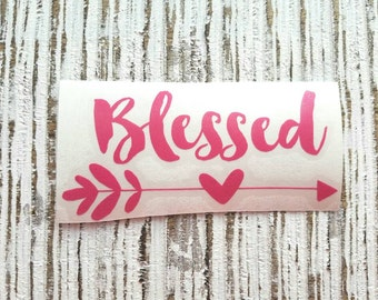 Blessed decal | #Blessed | Blessed Sticker | Blessed | coffee cup decal | car decal | Yeti decal | Religious Decal | Christian Decal