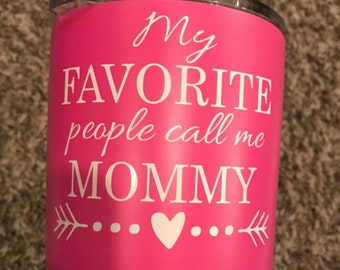 My Favorite People Call me Mommy Decal   Blessed momma decal   Mom decal   coffee cup decal   car decal   iPhone decal   Yeti decal