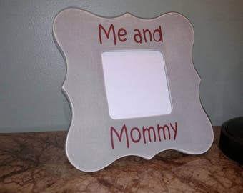 Frame/ Me and Mommy/ Baby Frame/Sono Frame/ Me and Grandma Frame/ Me and Daddy Frame/ Me and Nana Frame