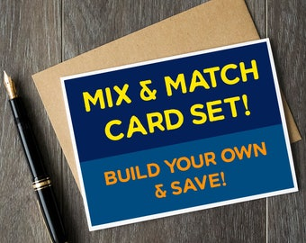 Build your own customized card set! Buy *any* 3, 6 or 10 cards and save!