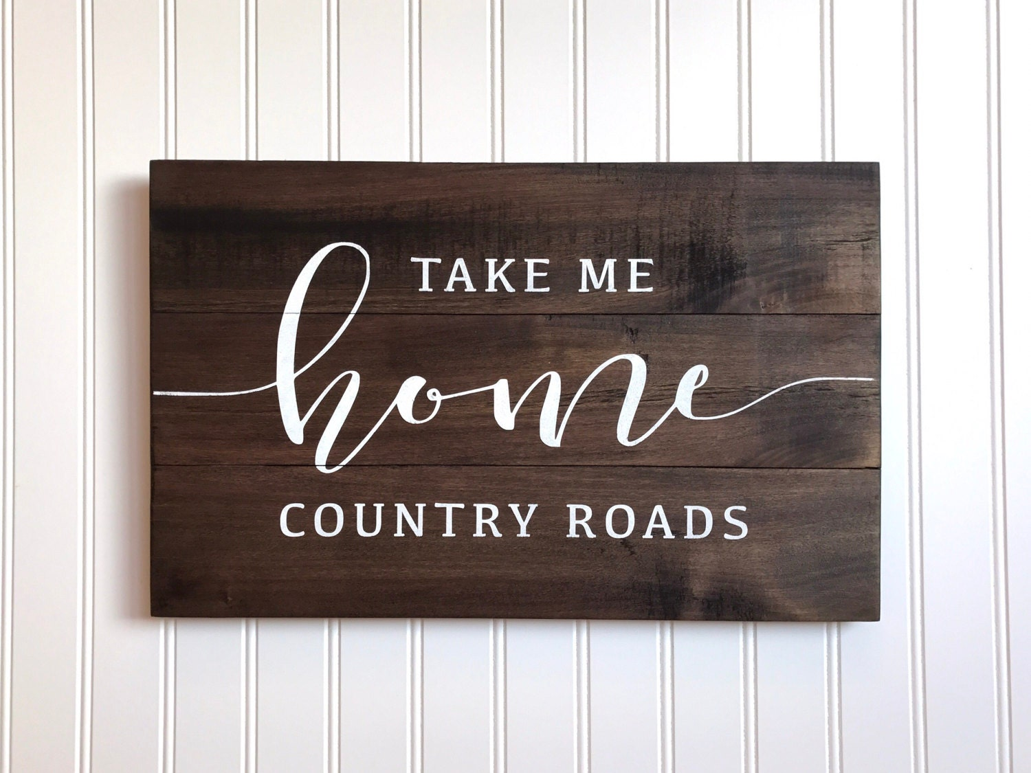 Farmhouse Decor Sign, Country Roads Take Me Home Sign, Reclaimed Wood  pallet Sign, - West Virginia Etsy