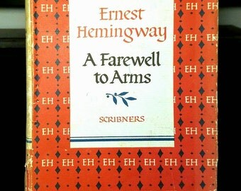 Ernest Hemingway, A Farewell to Arms, Vintage Hardcover Book in Scarce Dust Jacket (1957)