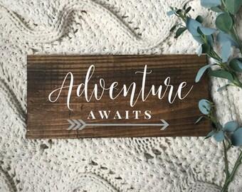 Adventure Awaits Mini Sign. Housewarming gift. Dorm Decor. Office Decor. Farmhouse decor. Table decor. Table Accent. Mini Sign.