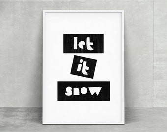 Sunnybonbon art typography holiday poster - let it snow - instant download printable home decor poster