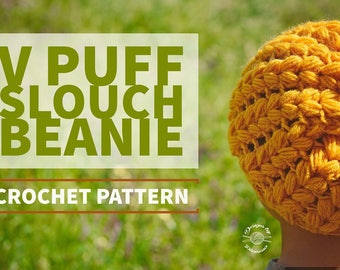 V Puff Stitch Slouch Beanie PATTERN   Crochet Hat Pattern   Crochet Beanie Pattern   Slouch Hat Pattern   Instant Download Pattern