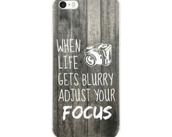 iPhone case/When Life Gets Blurry, Adjust Your Focus/iphone 5/iphone 6/iphone 6Plus/Case