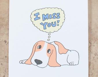 Basset Hound Miss You Card, Thinking of You, Hund Karte, Basset Hound Kunst, Basset Welpen Hund vermissen Sie Karte, ich vermisse dich Karte, fehlen Sie Karte