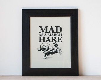 Mad as a March Hare print