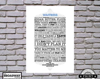 Waitress - Broadway Collection - DIGITAL FILES ONLY - Quotes - Lyrics - Typography Print - Custom Print