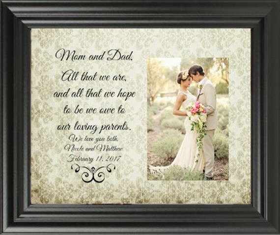 Wedding Gift From Mom And Dad : Wedding Gift for Parents, Mom and Dad All That We Are and All That We ...