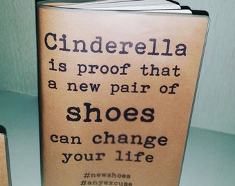 Recycled paper, Funny/Inspirational Quotes A5, 64 page journal/diary - Cinderella Mew Shoes Design