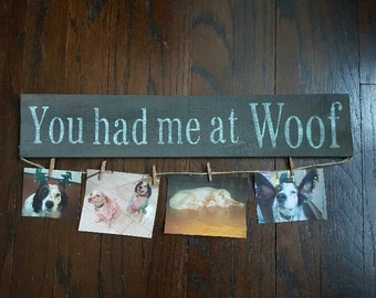 Pet Gift, Country Decor, You Had Me at Woof Sign, Country Home Decor, Pet Gift Idea, Dog Gift, Housewarming Gift Idea, Pet Gifts, Farmhouse