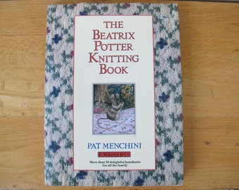 Beatrix Potter Knitting Book / Pat Menchini handknits