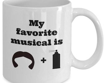 HAIRSPRAY - My Favorite Musical is HAIR + SPRAY - Coffee Mug - Broadway Fan Gift - 11 oz white coffee tea cup