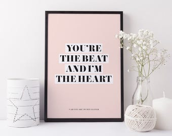 Typographic print, black and white | You're the beat and I'm the heart