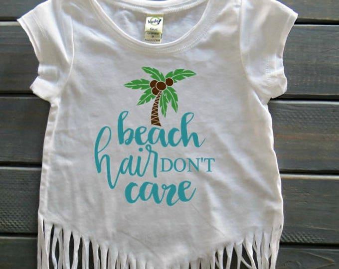 Beach Hair Don't Care Top, Girls' Beach Apparel, Girls' Fringe Top, Gifts For Girls, Girls' Summer Tops