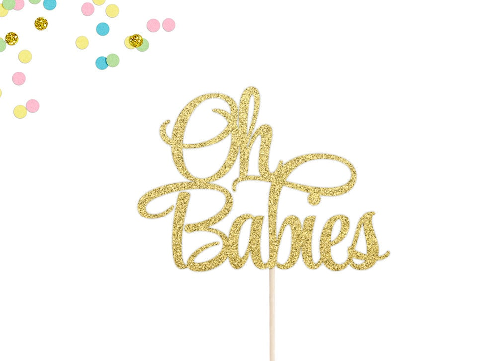 Oh Babies Cake Topper
