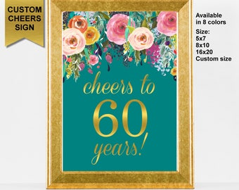 Cheers to 60 Years Sign. 60th Birthday Decoration. Cheers to 60 Years Birthday Sign. 60th Anniversary Sign. Printable Sign. A15
