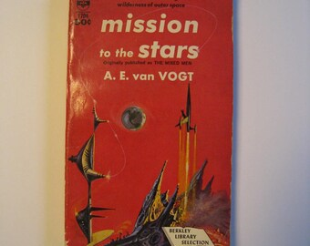 Mission to the Stars by A. E. Von Vogt. Vintage science fiction paperback. mid century scifi book