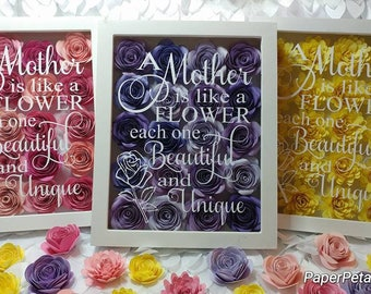 A Mother Is Like A Flower 8x10 Shadow Box Filled with Handmade Paper Flowers