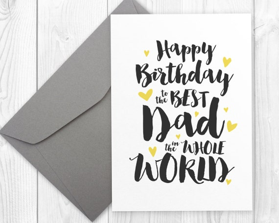Printable Happy Birthday card for the best dad in the whole – Birthday Cards Father
