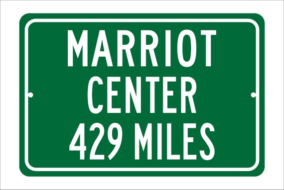 Custom College Highway Distance Sign to Marriot Center | Home of the BYU Cougars | BYU Cougars Basketball | BYU | Brigham Young University