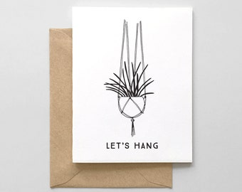 Let's Hang Hanging Plant Letterpress Greeting Card