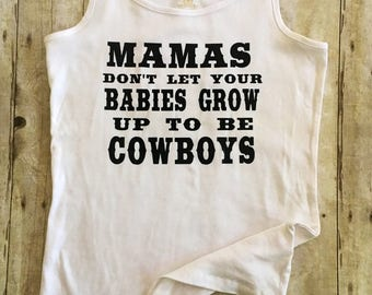 Mamas Don't Let Your Babies Grow Up to Be Cowboys -Waylon Jennings and Willie Nelson Inspired Women's Outlaw Country Graphic Tank