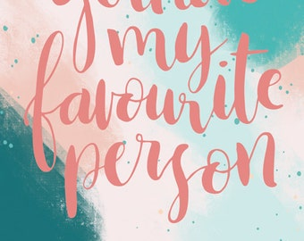 Favourite Person postcard print