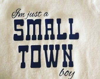 I'm just a small town boy/girl