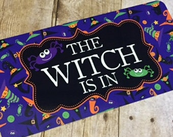 Halloween Sign - The Witch Is In Sign - Wreath Sign - Aluminum Sign - Wreath Attachment