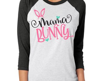 Easter gift mom etsy free shipping mama bunny raglan shirt mom shirt mama shirts easter shirt negle Gallery