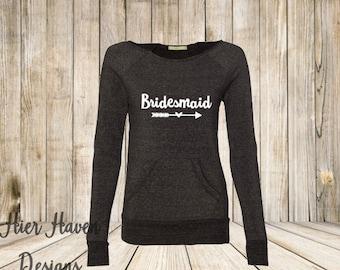 Bridesmaid Wideneck Eco sweatshirt - Bride gift bridesmaid wedding