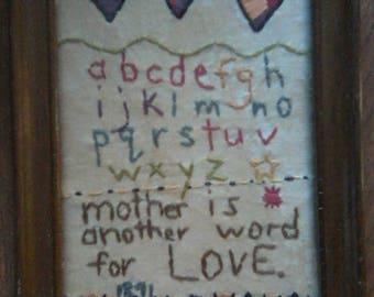Vintage Country Sampler Mother is another word for LOVE Sampler tea stained muslin glassed framed sampler 6 x 8