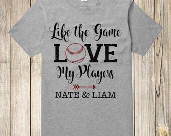 Like the Game, Love My Players Baseball Mom T-Shirt