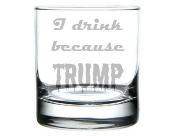 because Trump etched glass, anti-Trump wine/pint glass, anti-trump sticker, pussy grabs back, Bad Hombre, Nasty Woman, She Persisted