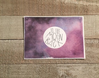 To the Moon and Back // 4x6 Tent Card