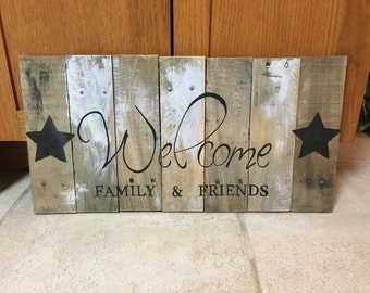 Welcome family & friends pallet sign