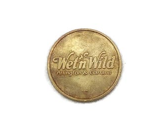 Vintage Wet N Wild Token, Brass Token, Old Token, Gaming Token, Texas Token, Wet n Wild,