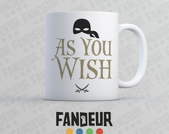 "Princess Bride ""As You Wish"" Coffee / Tea Mug"
