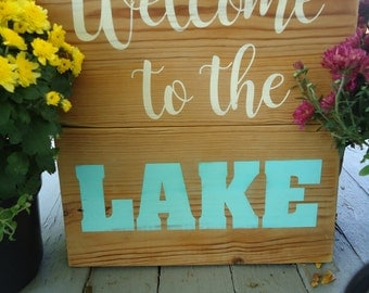 Welcome To The Lake Sign, Wooden Lake Sign, Pine Wood Sign, Lake Sign, Rustic Wooden Sign, Rustic Lake Sign, Welcome Sign, Welcome Wood Sign