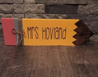 Teacher Last Name Pencil Wooden Sign