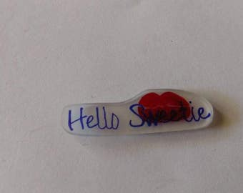 Hello Sweetie Kiss Pins, Magnets, and Necklaces
