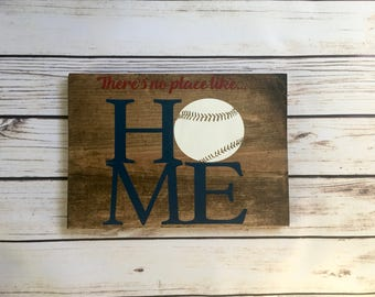There's no place like home wooden baseball sign