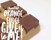 Chocolate Orange Fudge - Limited Edition