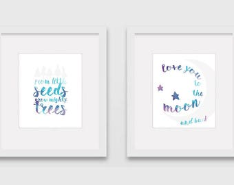 Nursery Art Pair: From Little Seeds Grow Mighty Trees & I Love You to the Moon and Back