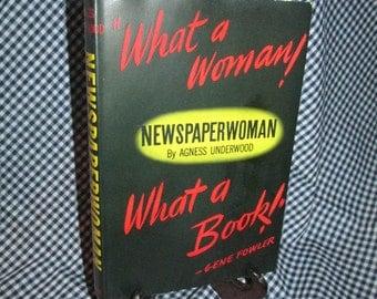 Newspaperwoman by Agnes Underwood