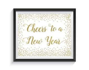 Cheers to a New Year, New Years Eve Sign, New Years Party decorations, Gold Confetti Holiday decor, Cheers Banner, Bubbly bar sign Сhampagne