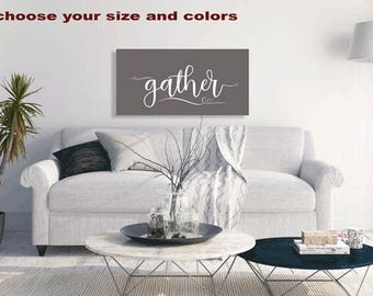 Large Gather Sign, Custom Canvas Wall Art, Typography, Home Decor, Dining  Room
